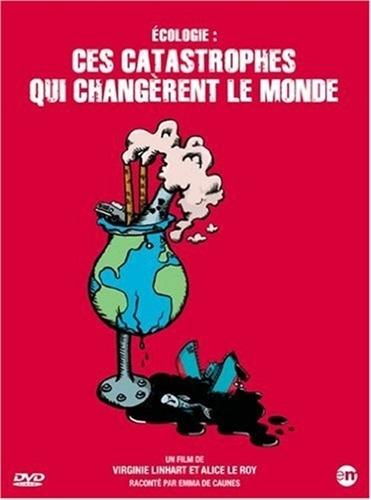 Vignette du document Ecologie : ces catastrophes qui changèrent le monde