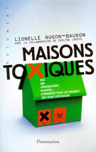 Vignette du document Maisons toxiques : eau, air, ameublement, plantes.... connaître tous les risques qui nous entourent