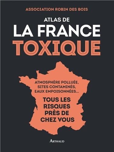Vignette du document Atlas de la France toxique