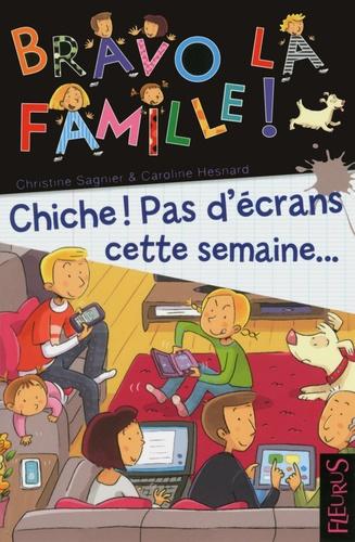 Vignette du document Bravo la famille !. Chiche ! Pas d'écrans cette semaine...