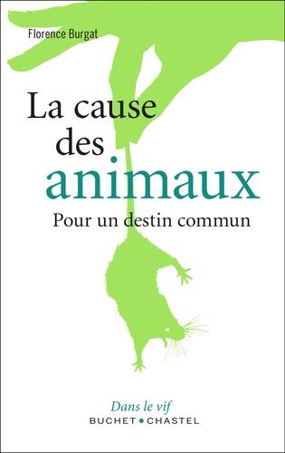 Vignette du document La  cause des animaux : pour un destin commun