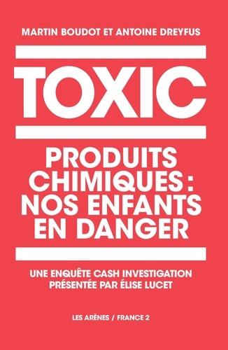 Vignette du document Toxic : produits chimiques, nos enfants en danger