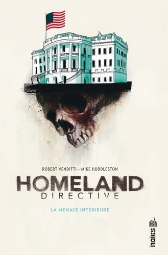 Vignette du document Homeland directive : la menace intérieure