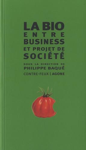 Vignette du document La  bio : entre business & projet de société