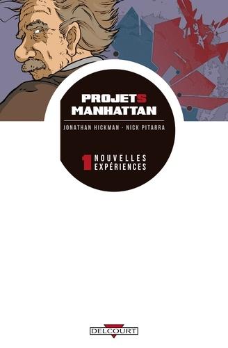 Vignette du document Projets Manhattan. 1, Nouvelles expériences