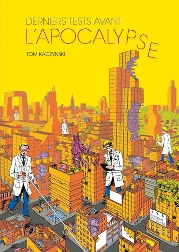 Vignette du document Derniers tests avant l'apocalypse : récit complet