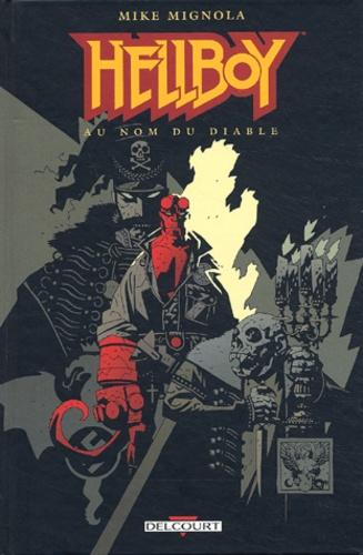 Vignette du document Hellboy. 2, Au nom du diable