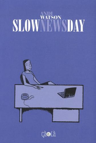 Vignette du document Slow news day