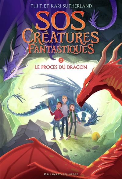 SOS créatures fantastiques (2) : Le procès du dragon. Tome 2