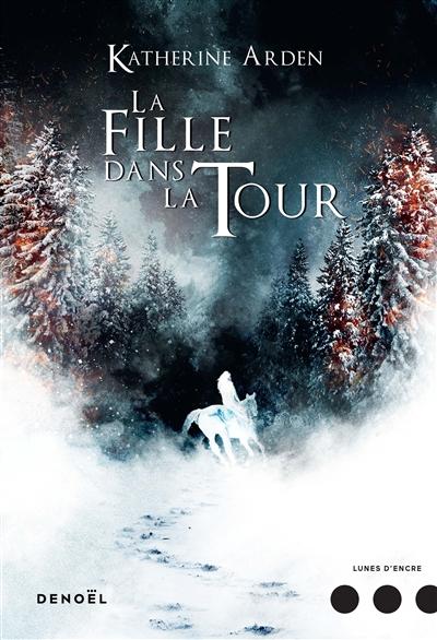 Trilogie d'une nuit d'hiver (2) : La fille dans la tour