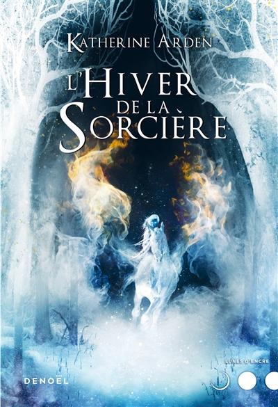 Trilogie d'une nuit d'hiver (3) : L'hiver de la sorcière