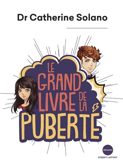 Le grand livre de la puberté