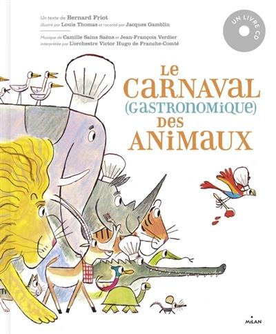 Le carnaval -gastronomique- des animaux