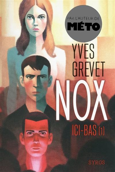 Nox (1) : Ici-bas