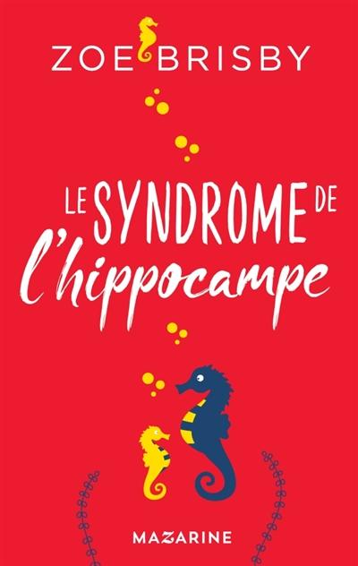 Le  syndrome de l'hippocampe