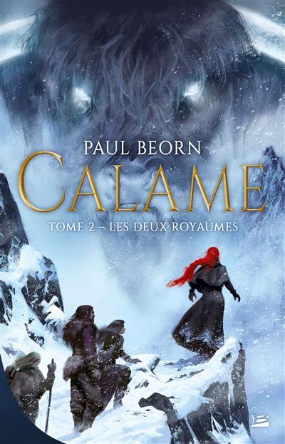 Calame (2) : Les deux royaumes