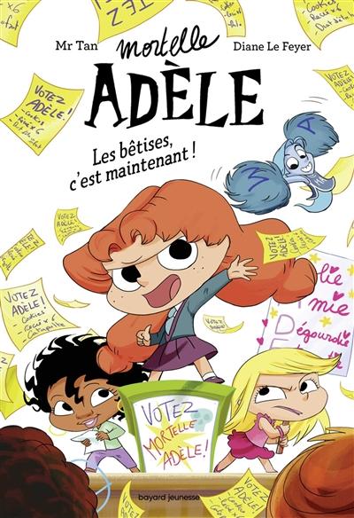 Mortelle Adèle (2) : Les bêtises, c'est maintenant !